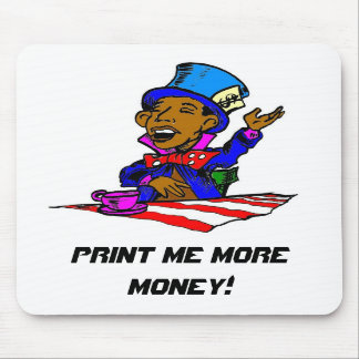 Mad Hatter print me more money Mousepad