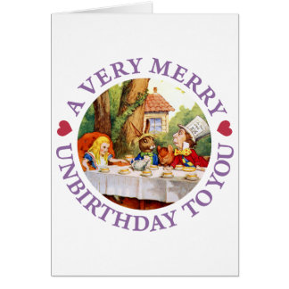 Mad Hatter Says a Very Merry Unbirthday to You! Greeting Card