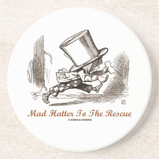 Mad Hatter To The Rescue Wonderland Sentiment Coasters