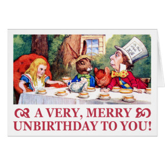 MAD HATTER WISHES ALICE A VERY MERRY UNBIRTHDAY! GREETING CARD