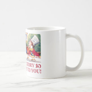 MAD HATTER WISHES ALICE A VERY MERRY UNBIRTHDAY! COFFEE MUG