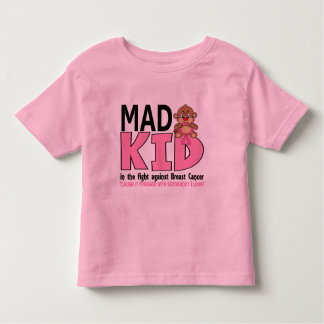Mad Kid Breast Cancer Toddler T-Shirt