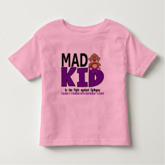 Mad Kid Epilepsy Toddler T-Shirt