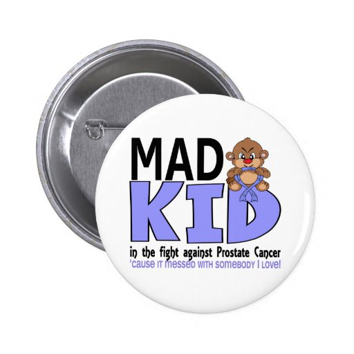 Mad Kid Prostate Cancer Button