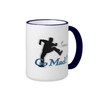 Mad Marty Go Mad Coffee Mug