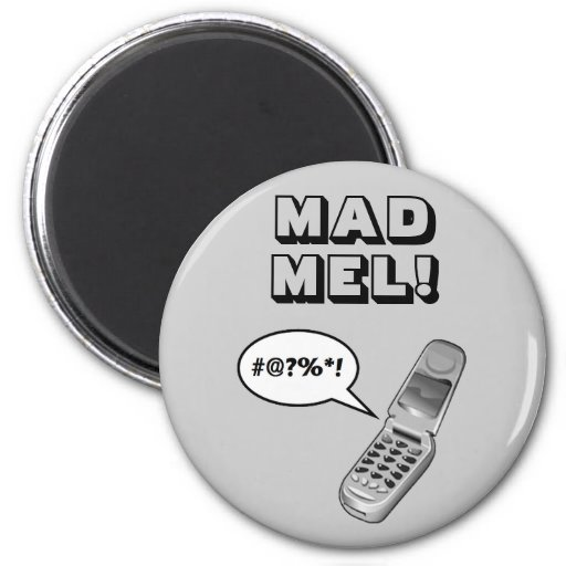 MAD MEL! - Mel Gibson Refrigerator Magnet