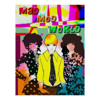 Mad Mod World Poster