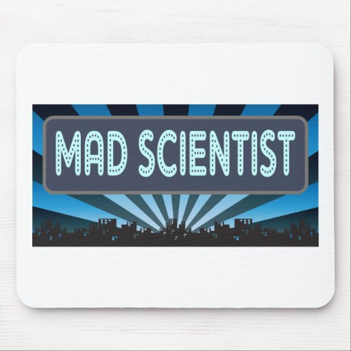 Mad Scientist Marquee Mouse Pads