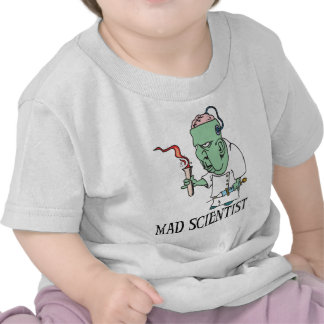 Mad Scientist T-shirt T-shirts