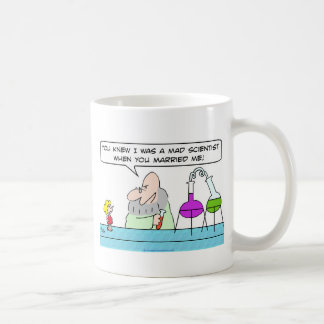 mad scientist when married me knew you mugs