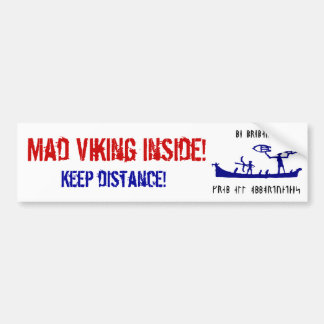 Mad Viking Bumpersticker Bumper Sticker