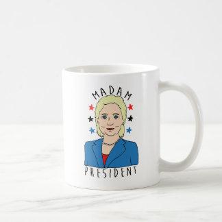 Madam President Hillary Clinton Coffee Mug
