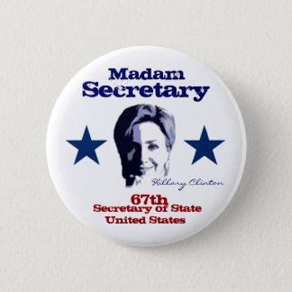 Madam Secretary 6 Cm Round Badge