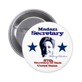 Madam Secretary 6 Cm Round Badge