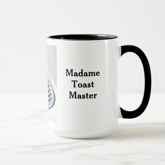 Madame Toast Master Coffee Mug