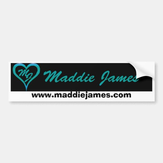 Maddie James bumper sticker