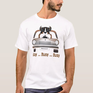 """MadDog""""s Busy ... Busy ... Busy T-shirt"""