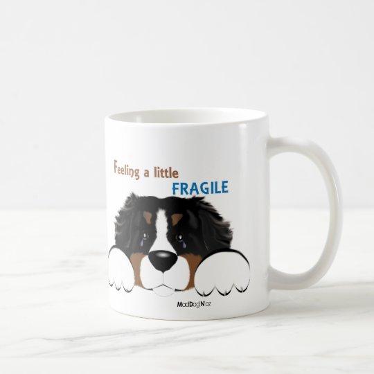 MadDog's Feeling Fragile Mug