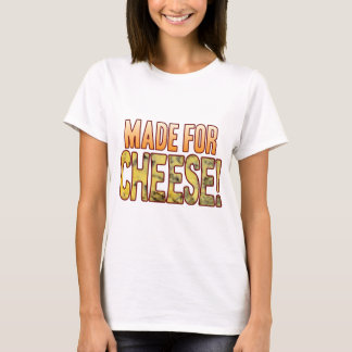 Made For Blue Cheese T-Shirt