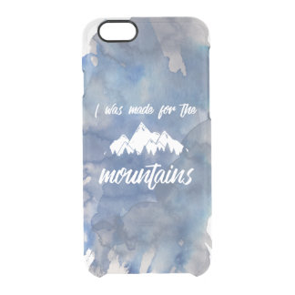 Made For The Mountains Clear Watercolor iPhone Clear iPhone 6/6S Case