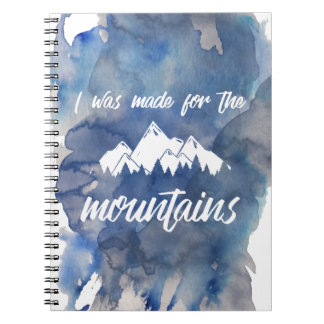 Made For The Mountains Watercolor Notebook