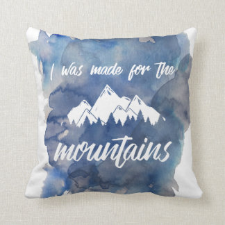 Made For The Mountains Watercolor Throw Pillow