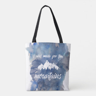 Made For The Mountains Watercolor Tote