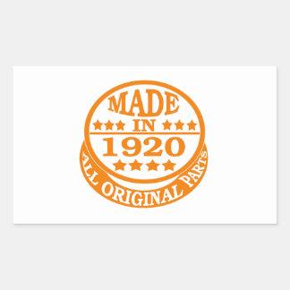 Made in 1920 all original parts rectangular sticker