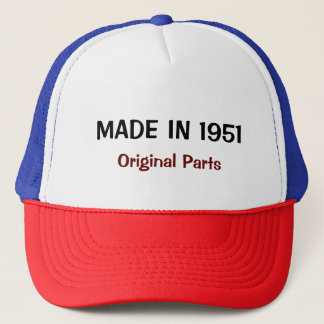 Made in 1951, Original Parts, custom text Trucker Hat