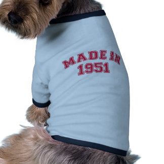 Made in 1951 pet tshirt