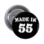 Made In 1955 Buttons