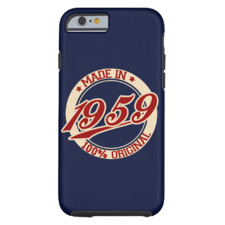 Made In 1959 Tough iPhone 6 Case
