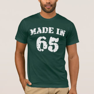 Made In 1965 Shirt