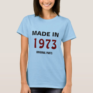 Made in 1973, Original Parts T-Shirt