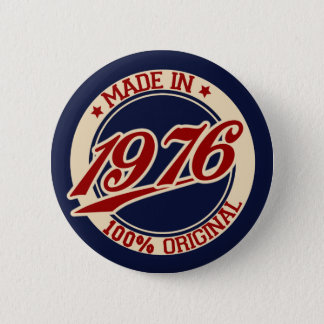 Made In 1976 6 Cm Round Badge