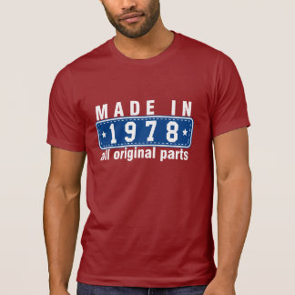 MADE in 1978 All ORIGINAL Parts Tee