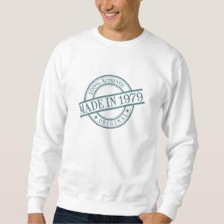 Made in 1979 sweatshirt