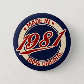 Made In 1981 6 Cm Round Badge