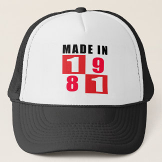 Made In 1981 Birthday Designs Trucker Hat