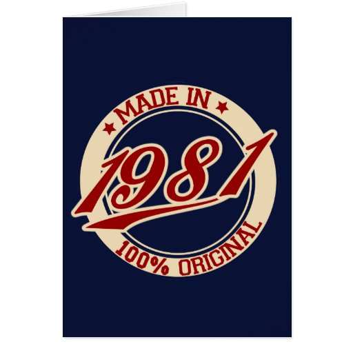 Made In 1981 Card