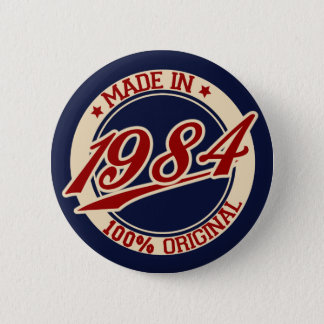 Made In 1984 6 Cm Round Badge
