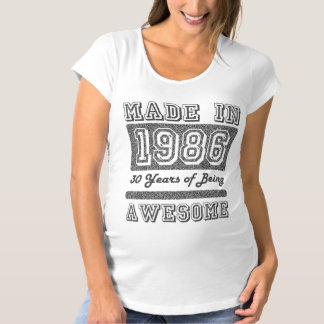 Made in 1986 maternity T-Shirt