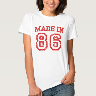 Made In 1986 Tee Shirt