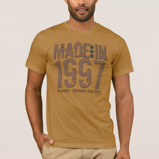 Made in 1997 or Any Year Grunge Text MOCHA T-Shirt