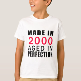Made In 2000 Aged In Perfection T-Shirt