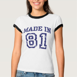 Made in 81 T-Shirt