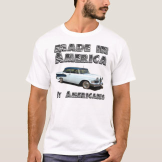 Made in America, By Americans T-Shirt