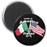 Made In America With Italian Parts Fridge Magnet