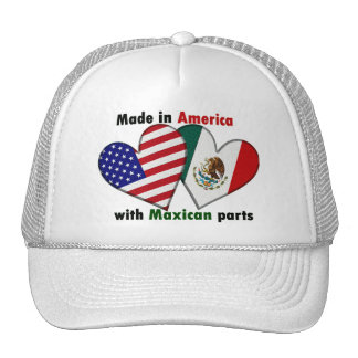 made in america with maxican parts cap