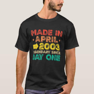 Made In April 2003 18 Years Old 18Th Birthday Gift T-Shirt